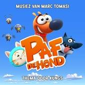 Paf de hond (Originele soundtrack van de TV Serie) van Marc Tomasi
