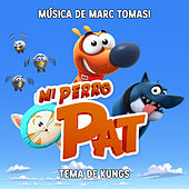Mi Perro Pat (Banda Sonora Original de la Serie) de Marc Tomasi