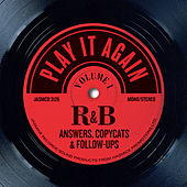 Play It Again, Vol 1: R&B Answers, Copycats and Follow-Ups de Various Artists