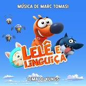 Lelê e Linguiça (Trilha sonora original della serie) de Marc Tomasi