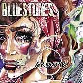 Groupie by The Blue Stones