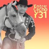 Entre Cacho Y 31 von Alberto Castillo