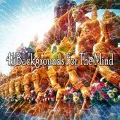 41 Backgrounds for the Mind de Meditación Música Ambiente