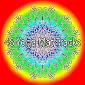 48 Yoga Mat Tracks by Lullabies for Deep Meditation