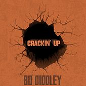 Crackin' Up by Bo Diddley