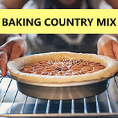Baking Country Mix von Various Artists