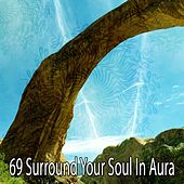 69 Surround Your Soul in Aura by Classical Study Music (1)