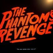 Do Your Palms Ever Itch 2 de The Phantom's Revenge