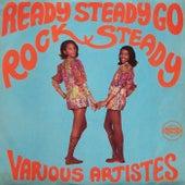 Ready Steady Go Rock Steady by Various Artists