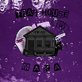 Trap House by MakaJuan