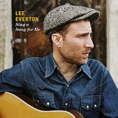 Sing A Song For Me by Lee Everton