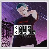 Kyle Kombs The Album by Kyle Kombs