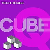 Tech House Cubeq (Selection Tech House Music 2020) von Various Artists