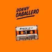 Bonita Si E´ (Extended Version) de Donny Caballero
