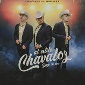 Al Estilo Chavaloz (Disco En Vivo) de Chavaloz de Nogales