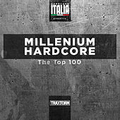 Hardcore Italia presents Millenium Hardcore Top 100 von The Stunned Guys