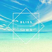 Bliss Town by L E I S U R E
