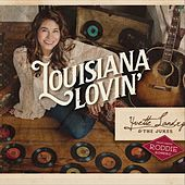 Louisiana Lovin' by Yvette Landry