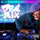 Dre Mix von Mac Dre