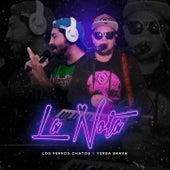 La Nota by Los Perros Chatos