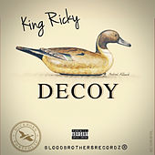 Decoy by Ricky King