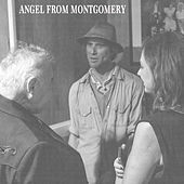Angel from Montgomery by Todd Snider