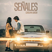 Señales by Carolina García