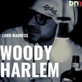 Woody Harlem de Lord Madness