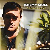 Songs I Love, Vol. 1 de Jeremy Moll