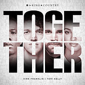 TOGETHER by For King & Country