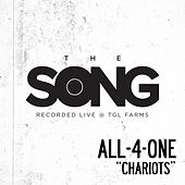 Chariots (The Song Recorded Live @ TGL Farms) by All-4-One