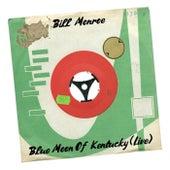 Blue Moon of Kentucky (Live) de Bill Monroe