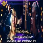 Como Se Perdona de Luciana Estrada y su banda