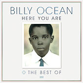 Here You Are: The Best of Billy Ocean by Billy Ocean