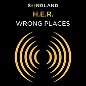 Wrong Places (from Songland) van H.E.R.