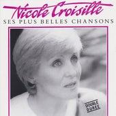 Ses plus belles chansons by Nicole Croisille