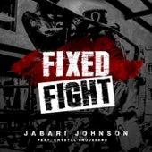 Fixed Fight by Jabari Johnson