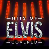Hits of Elvis Covered de Various Artists