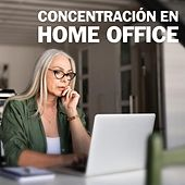 Concentración en Home Office de Various Artists