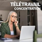 Télétravail Concentration de Various Artists
