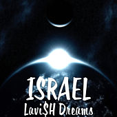Lavi$H Dreams by Israel Houghton