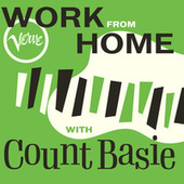 Work From Home with Count Basie by Count Basie