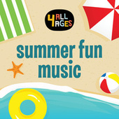 4 ALL AGES: Summer Fun Music van Various Artists
