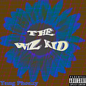 The Wiz Kid by Yung Phonzy
