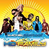 Machel Montano Presents The Hd Family by Various Artists