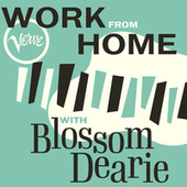 Work From Home with Blossom Dearie de Blossom Dearie