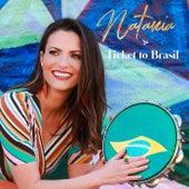 Natania & Ticket to Brasil von Ticket to Brasil