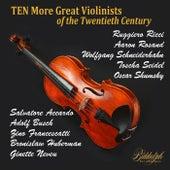 Ten (More) Great Violinists of the Twentieth Century de Various Artists