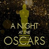 A Night at the Oscars by Various Artists
