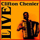 Live Part 2 di Clifton Chenier